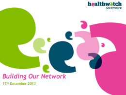 Healthwatch Southwark Health and Social Care Forum