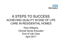 6 STEPS TO SUCCESS ACHIEVING QUALITY IN END OF LIFE …