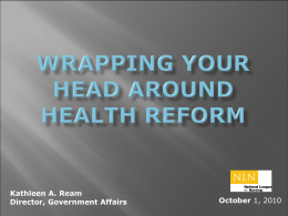 Wrapping Your Head around Health Reform