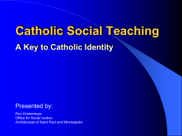 Catholic Social Teaching A Key to Catholic Identity