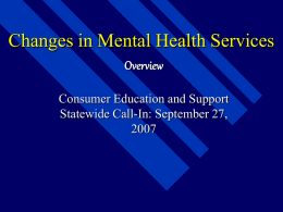 Overview Changes in Mental Health Services