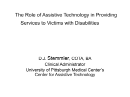 The Role of Assistive Technology in Providing Services to