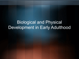 Biological and Physical Development in Early Adulthood