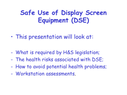 Safe Use of Display Screen Equipment (DSE)