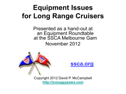 Equipment Issues for Long Range Cruisers