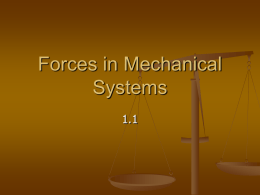 Forces in Mechanical Systems