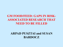 GM FOOD/FEED: GAPS IN RISK-ASSOCIATED RESEARCH THAT …