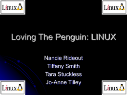 Loving The Penguin: LINUX O/S