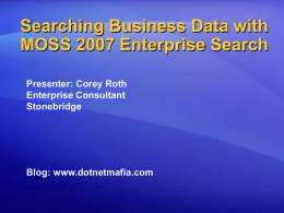 Searching Business Data with MOSS 2007 Enterprise Search