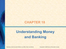 Ch 18 - Money and Banking