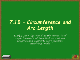 7.1B – Circumference and Arc Length