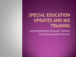 Special Education Updates and MIS Training