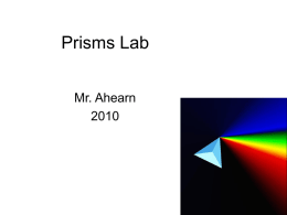 Prisms Lab - MR. Ahearn's Physical Science