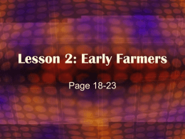 Lesson 2: Early Farmers