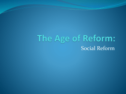 The Age of Reform: