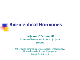 Bio-identical Hormone Therapy: What's the Harm?