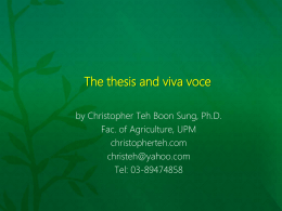 The Thesis and Viva Voce - Christopher Teh Boon Sung