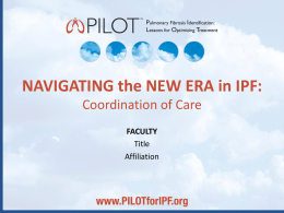A New Era in IPF: Coordination of Care