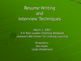 Resume Writing and Interviewing Techniques