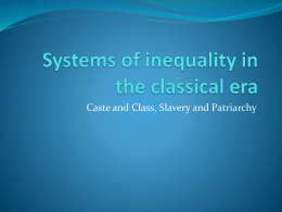 Systems of inequality in the classical era