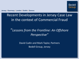 Recent Developments in Jersey Case Law in the context of