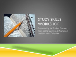 Study skills workshop - UDC Community College - UDC-CC