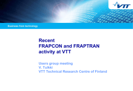 Recent FRAPCON and FRAPTRAN work at VTT
