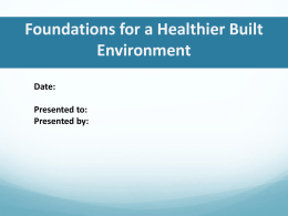 Health and the Built Environment March 2008