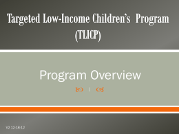 Targeted Low-Income Children's Program (TLICP)