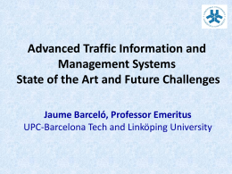 Advanced Traffic Information and Management Systems State