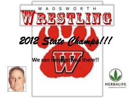 Wadsworth Wrestlers 2012 State Champs!!!