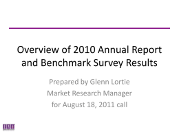 Overview of 2010 Annual Report and Benchmark Survey