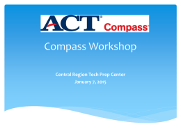 ACT Compass Workshop - Central Region Tech Prep