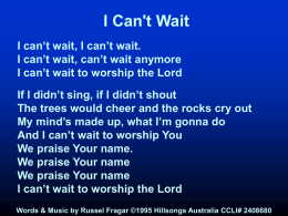 I Can't Wait - Worship Lyrics