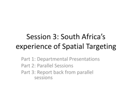 Session 3: South Africa's experience of Spatial Targeting