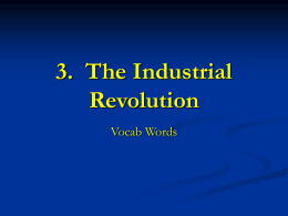 3. The Industrial Revolution