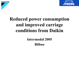 Improved Performance and Cost benefits with Daikin
