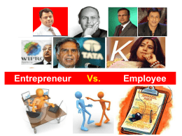 Entrepreneur Vs. Employee - Magma Research and Consultancy