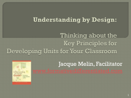 Understanding by Design: Thinking about the Key Principles