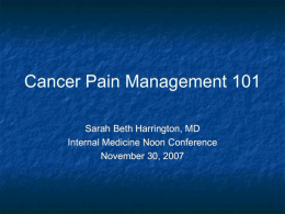 Cancer Pain Management 101 - VCU Internal Medicine