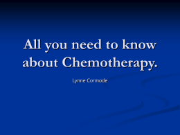 All you need to know about Chemotherapy.
