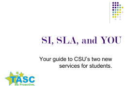 SI, SLA, and YOU - Cleveland State University