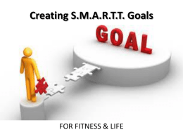 Creating S.M.A.R.T.T. Goals - San Marin Physical Education