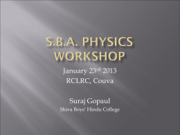 S.B.A. Physics Workshop