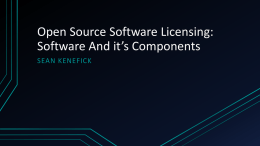 Open Source Software Licensing: Software And it's Components