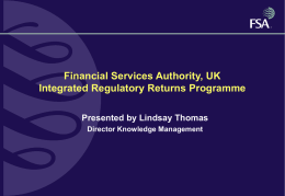 Financial Services Authority, UK Integrated Regulatory