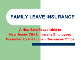 FAMILY LEAVE INSURANCE - New Jersey City University