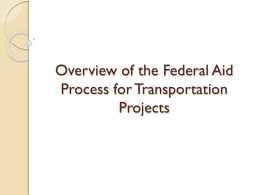Overview of the Federal Aid Process for Transportation