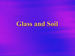 Chapter 4 Physical properties of Glass and Soil