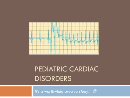 Pediatric Cardiac Disorders